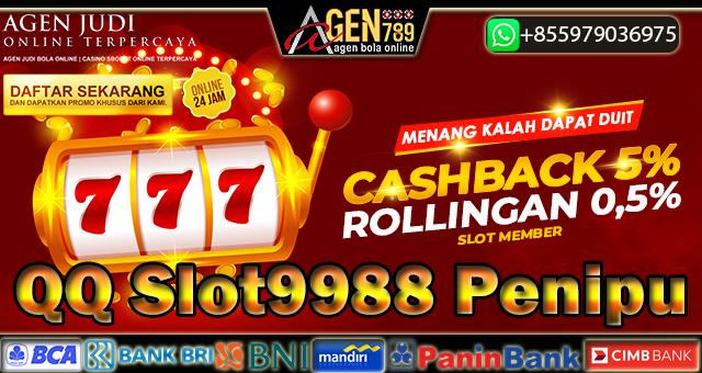 QQ Slot9988 Penipu